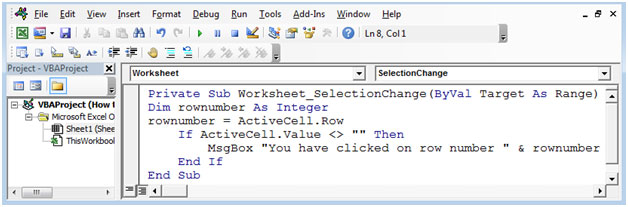 How To Get Row Number By A Single Click Using Vba In Microsoft Excel. The Selectionchange Event Will Get Activated Every Time User Selects Any Cell It Give Us Row Number Of Selected. Worksheet. Worksheet Before Selection Change At Clickcart.co